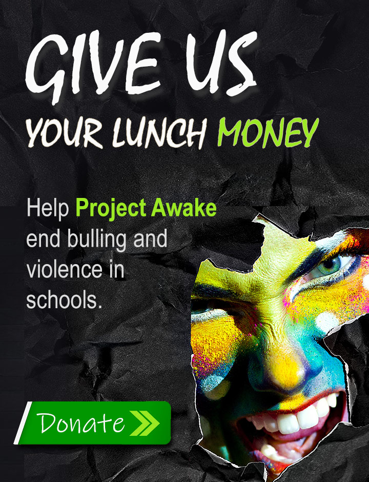 End bullying in schools. Give us your lunch money!
